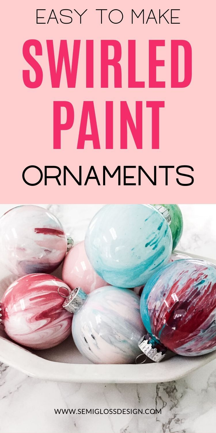 Make Your Own Christmas Ornaments Paint Swirl Ornament Painted Ornaments Christmas Decor Diy Christmas Ornaments