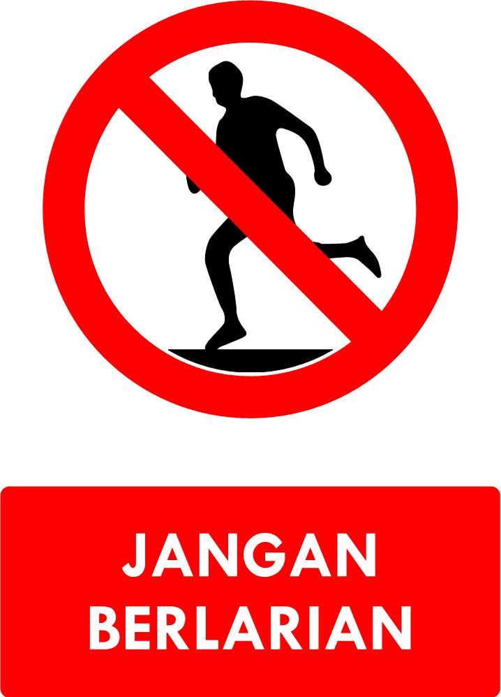 Safety Sign Jangan Berlarian Logo Keren Olahraga Perut Berlari