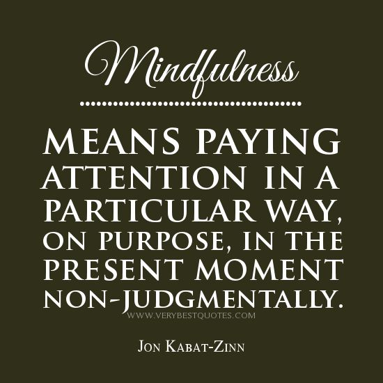 Mindfulness Quotes Mindfulnessquotes  Mindfulness Quotes Mindfulness Means Paying