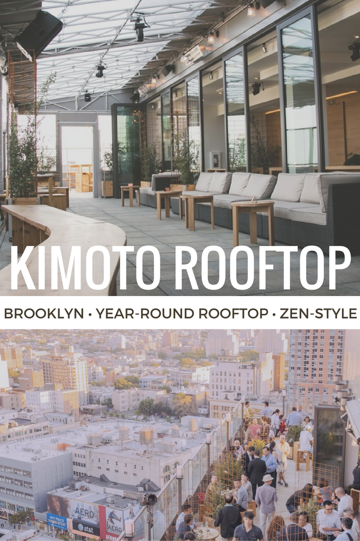 Kimono Rooftop Brooklyn Zen Style Rooftop Open Year Round Has It S Own Indoor Rock Garden And Beautiful Wooden Decor Rooftop Venue Rooftop Nyc Rooftop