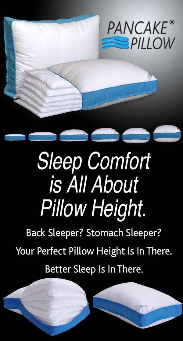 Sleep Comfort Is All About Pillow Height Www Pancakepillow Com Custom Fit Your Perfect Size With The Pancak Perfect Pillow Sleep Comfortably Cool Stuff
