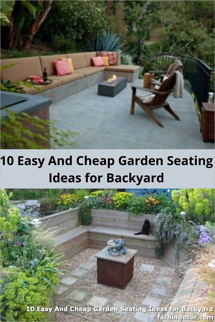 10 Easy And Cheap Garden Seating Ideas For Backyard In 2020