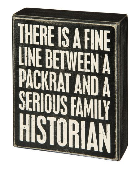 Lend your home an extra touch of personality with this box sign boasting a clever quote.