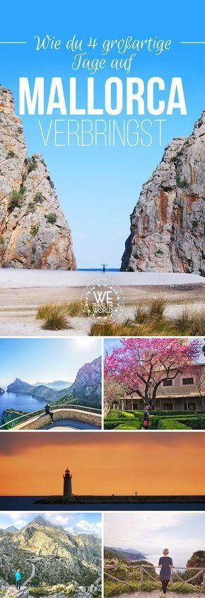 Mallorca Sehenswürdigkeiten: Wie du 4 großartige Tage auf Mallorca verbringen kannst #vacationdestinations