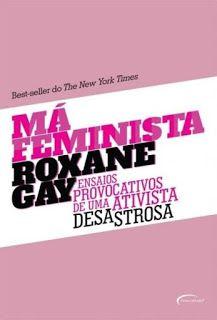 http://www.lerparadivertir.com/2016/08/ma-feminista-ensaios-provocativos-de.html