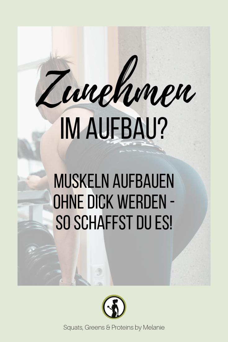 Musst du zunehmen? Gewichtszunahme beim Muskelaufbau - Squats, Greens & Proteins von Melanie -  Zun