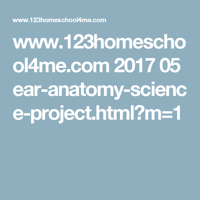 Ear Anatomy Science Project | Ear anatomy, Science fair and Homeschool