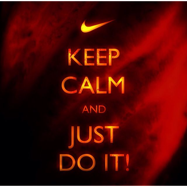 Keep calm Nike. QueenNikeSport StyleCalm QuotesCalmingRunningSporty ...