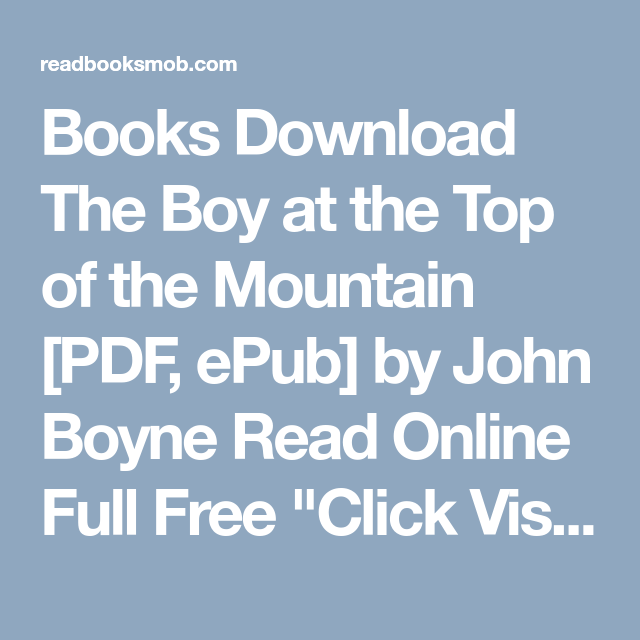 Books download the boy at the top of the mountain pdf epub by books download the boy at the top of the mountain pdf epub by fandeluxe Gallery