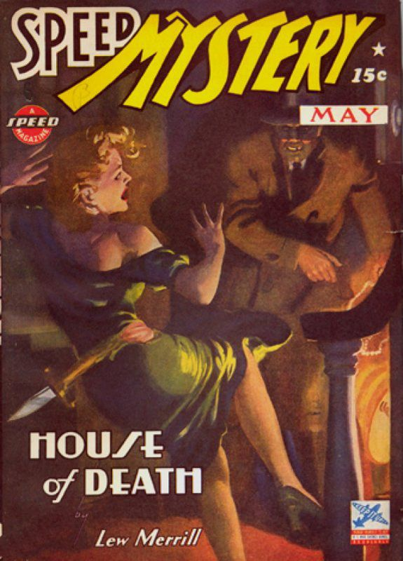 HUGH JOSEPH WARD - art for House of Death by Lew Merrill - May 1943 Speed Mystery