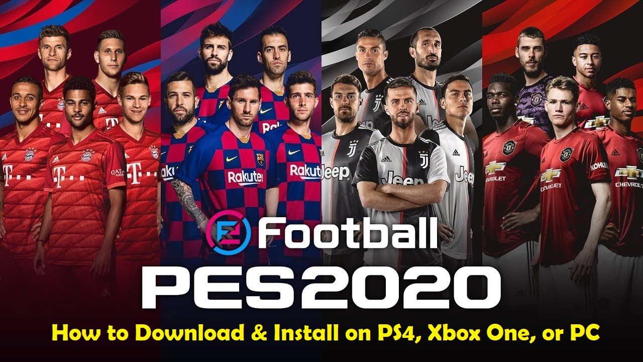How to download efootball pes 2020 on ps4 xbox one or pc