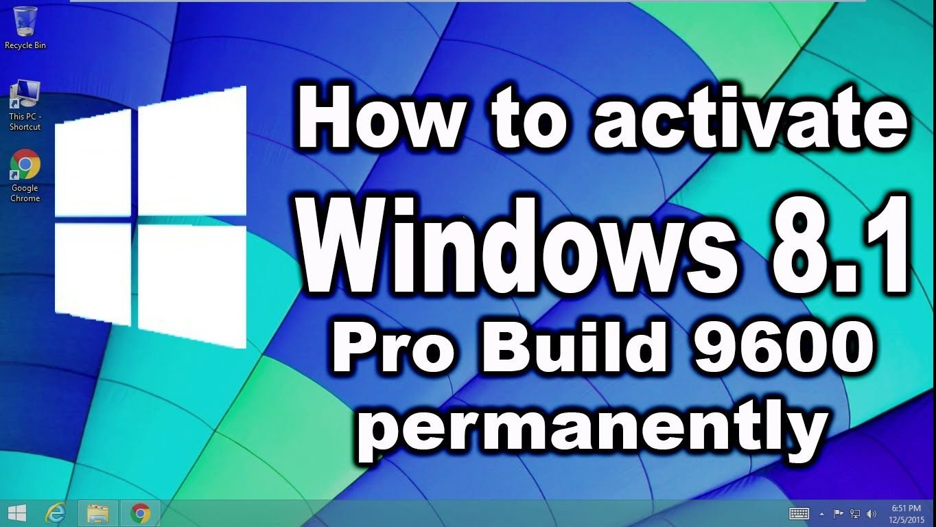How to activate windows 8 1 pro build 9600 permanently without how to activate windows 8 1 pro build 9600 permanently without product key ccuart Images