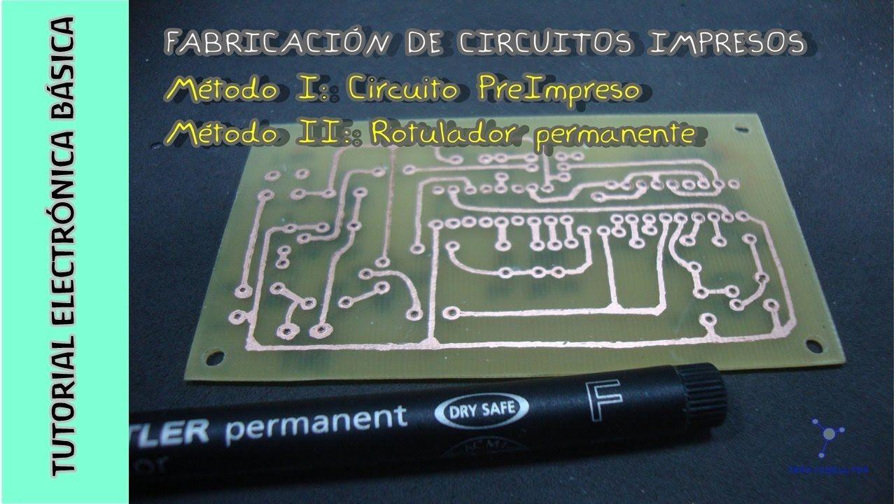 Tutorial Electrónica Básica Cap 15 Cómo Hacer Circuitos Impresos Pcb I Circuitos Impresos Circuitos Tipos De Circuitos