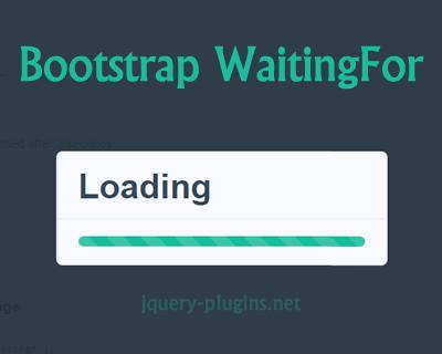 Bootstrap WaitingFor – Modal Dialog with Progress Bar