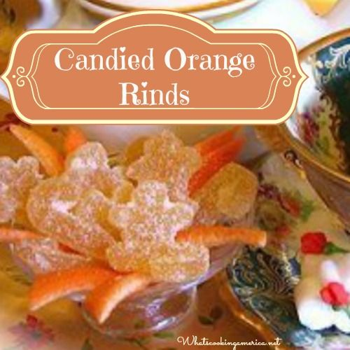 Candied Orange Rinds Recipe, How To Make Candied Orange Rinds, Whats Cooking America