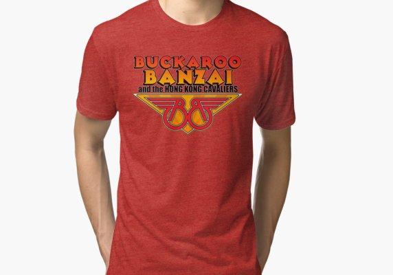 6454f2ab174 Buckaroo Banzai   The Hong Kong Cavaliers Tri-blend T-Shirt in 2019 ...