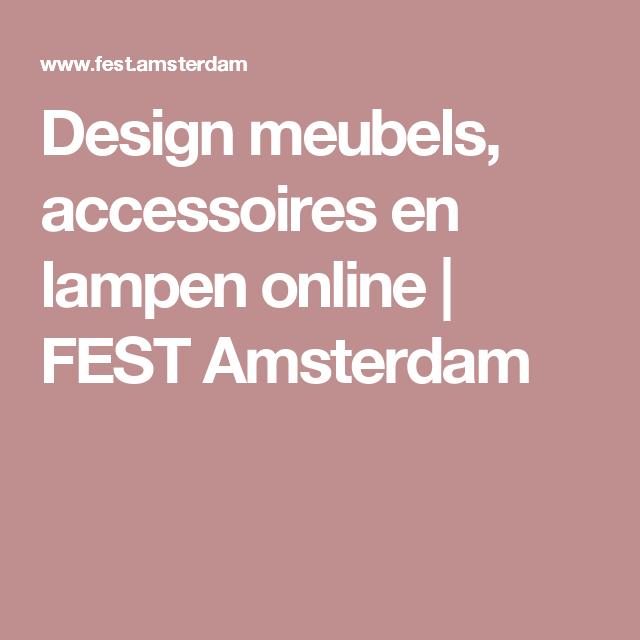 Design meubels, accessoires en lampen online | FEST Amsterdam ...