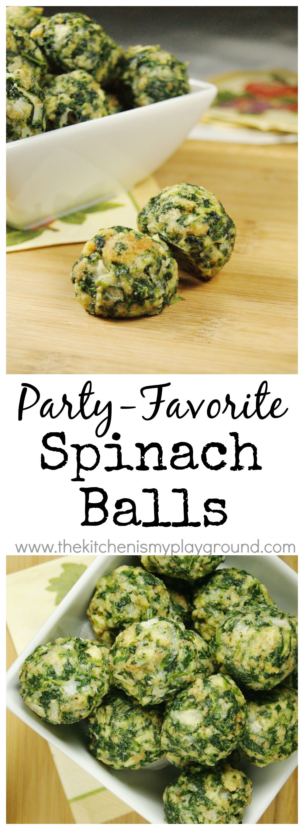 Spinach Balls ~ they're party-perfect!  Can be made ahead & frozen, too. www.thekitchenismyplayground.com