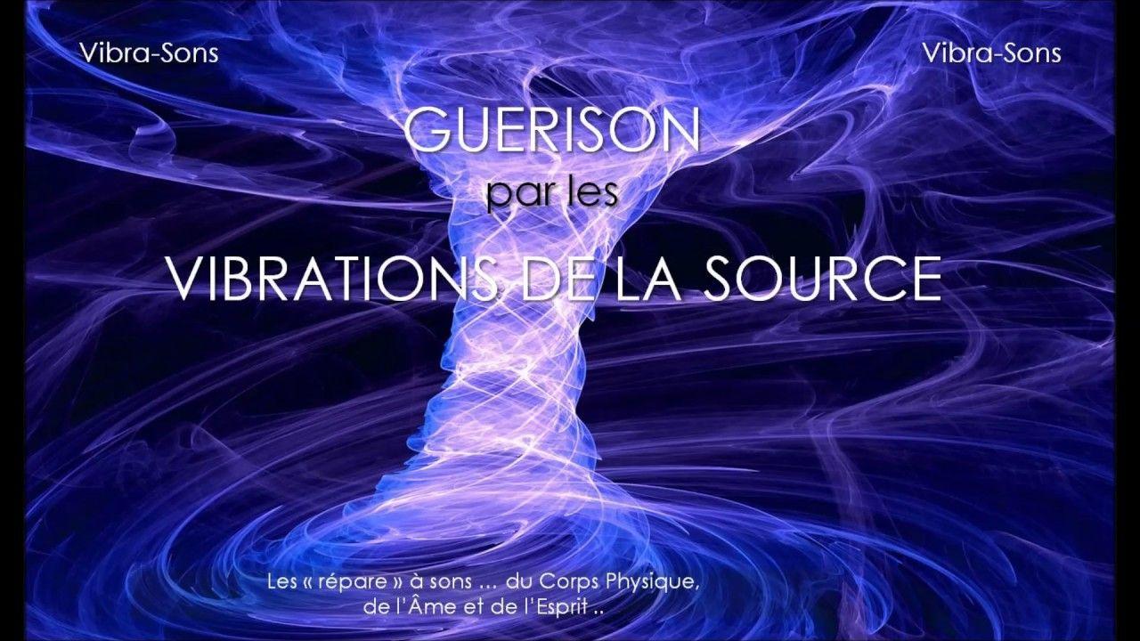 Guérison par les vibrations de la source - version 432 Hz | Méditation  reiki, Guérison, Méditation