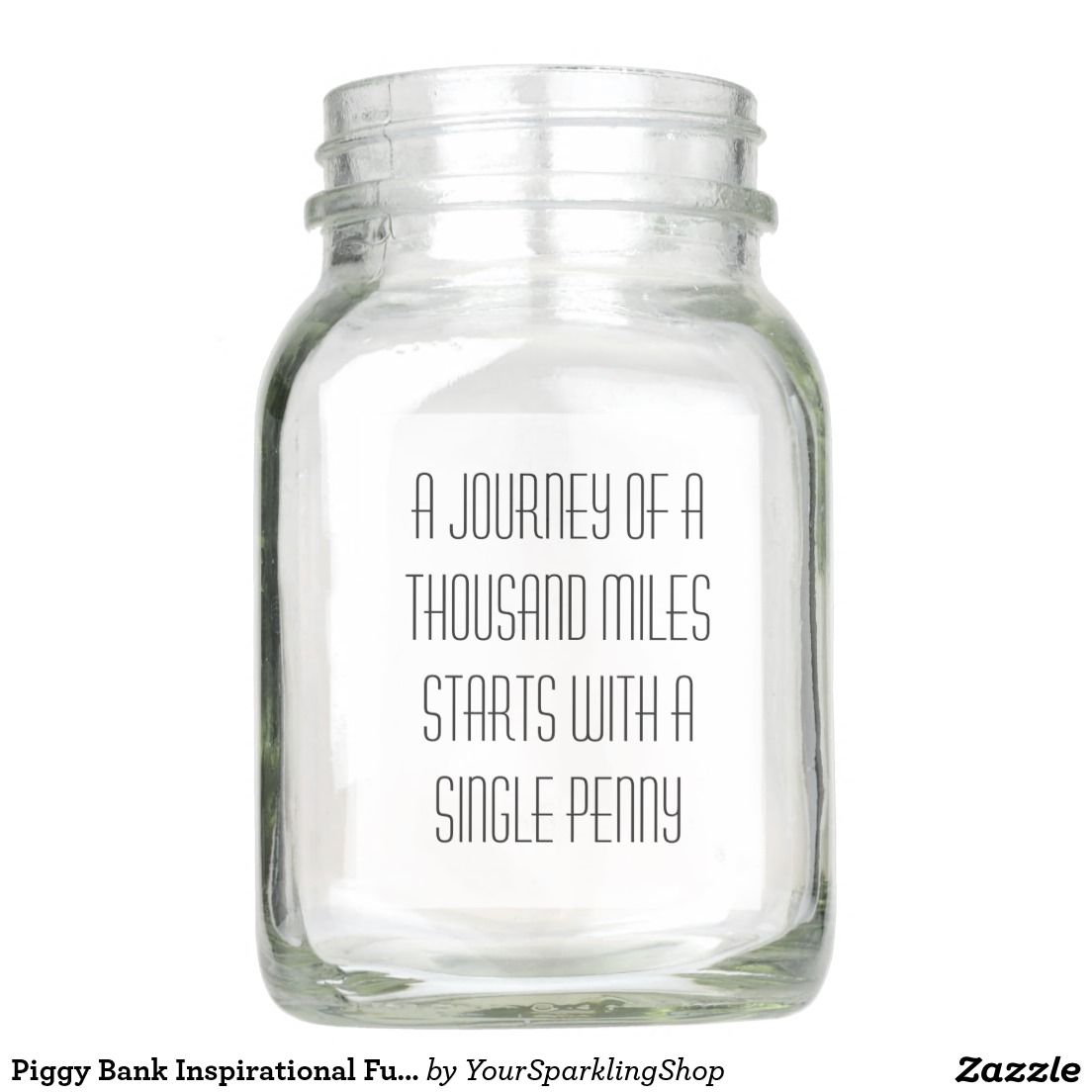 Humor Inspirational Quotes For Jar: Piggy Bank Inspirational Funny Money Quote Mason Jar