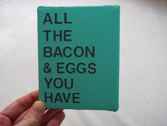 Bacon and Eggs Parks and Rec Tiny Canvas Quote  Ron Swanson