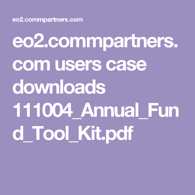 eo2.commpartners.com users case downloads 111004_Annual_Fund_Tool_Kit.pdf