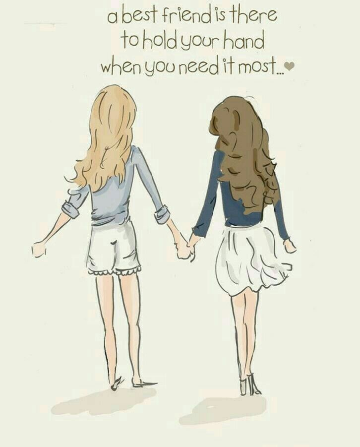 A Best Friend Is There To Hold Your Hand When You Need It Most Friends Quotes Bff Heather Stillufsen