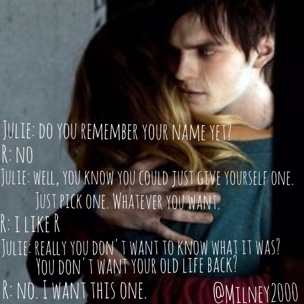 I Want This One 3 Warm Bodies Quotes Warm Bodies Body Quotes Warm Bodies Movie