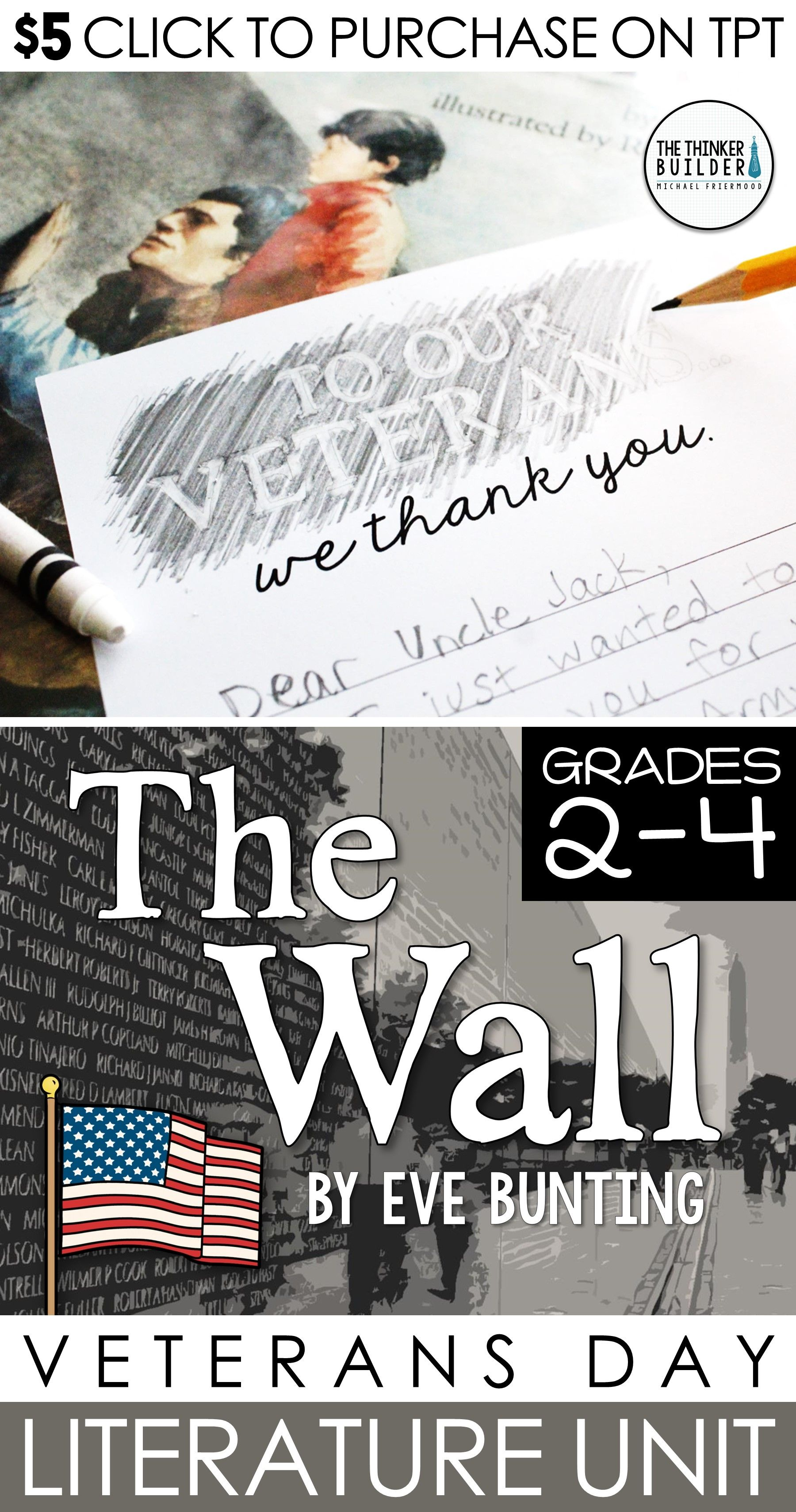 The Wall Literature Unit Veterans Day Or Memorial Day