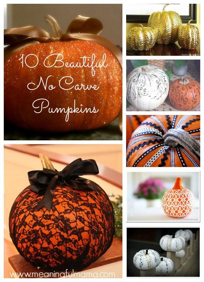 10 Beautiful No Carve Pumpkins Pumpkin Carving Fall Halloween Decor Pumpkin Decorating