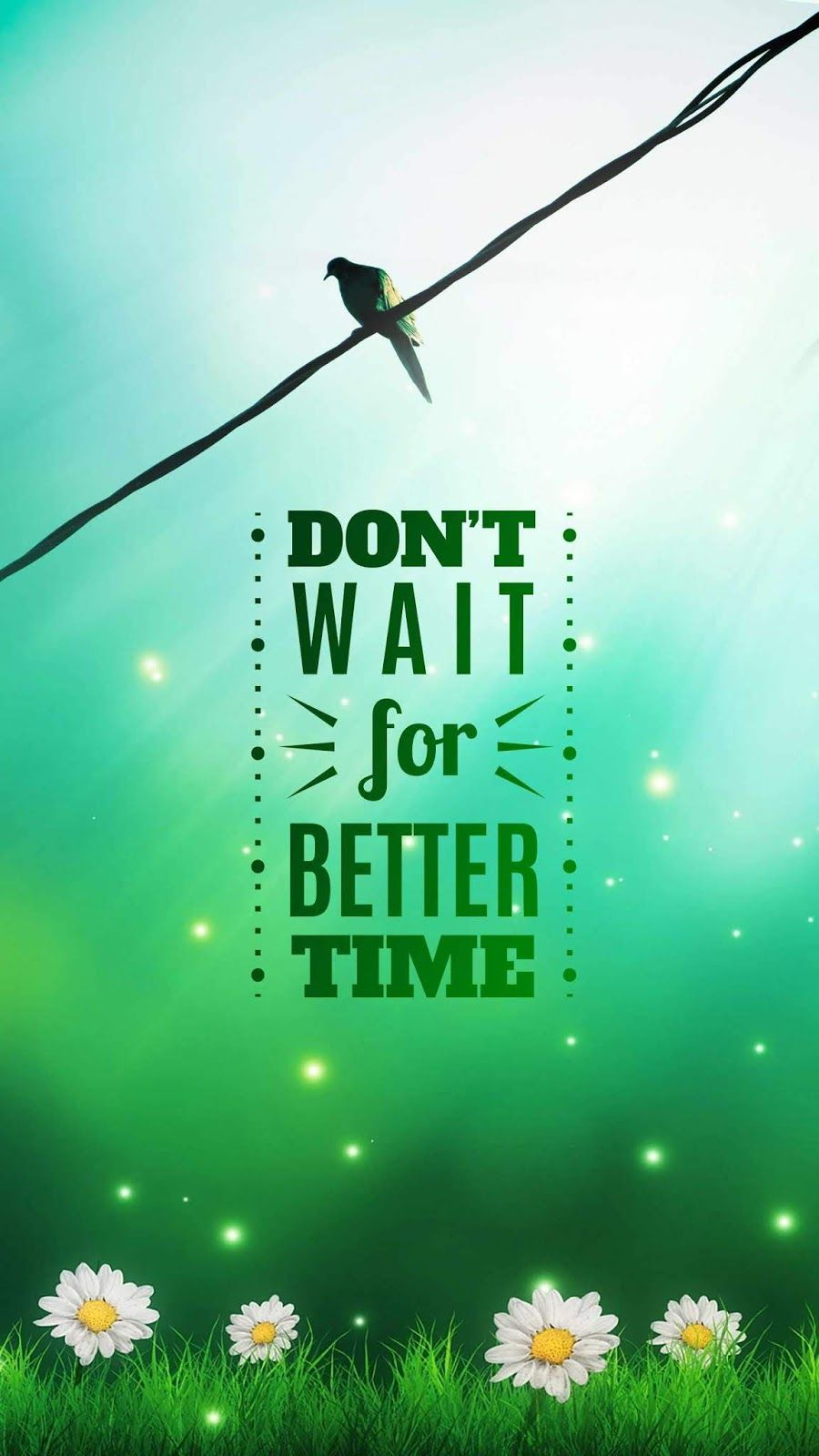 Dont Wait Wallpaper Hd Wallpapers Phone In 2019 Iphone