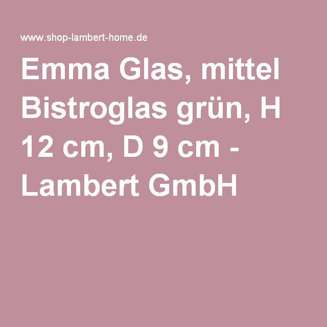 Lambert Gmbh glas mittel bistroglas grün h 12 cm d 9 cm lambert gmbh