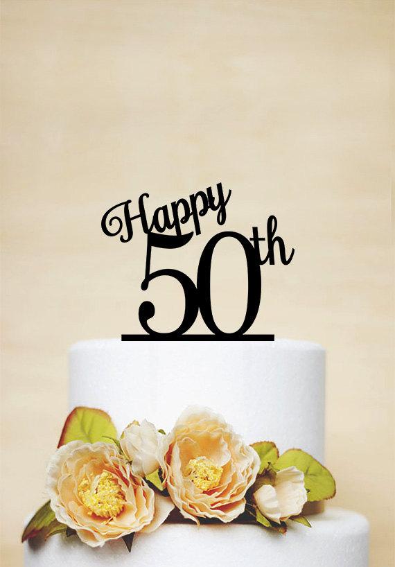 Happy 50th Birthday Cake Topper50th Anniversary TopperCustom Topper A004