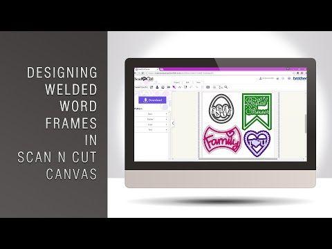 Designing Welded Word Frames In Scan N Cut Canvas « Gentleman - word design frames