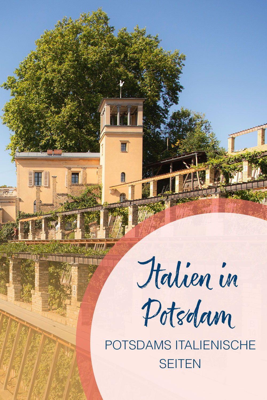 Italien In Potsdam Fuhrung Vom Winzerberg Durch Die Jagervorstadt Potsdam Marketing Und Service Gmbh Potsdam Urlaub Reisen Schone Reise