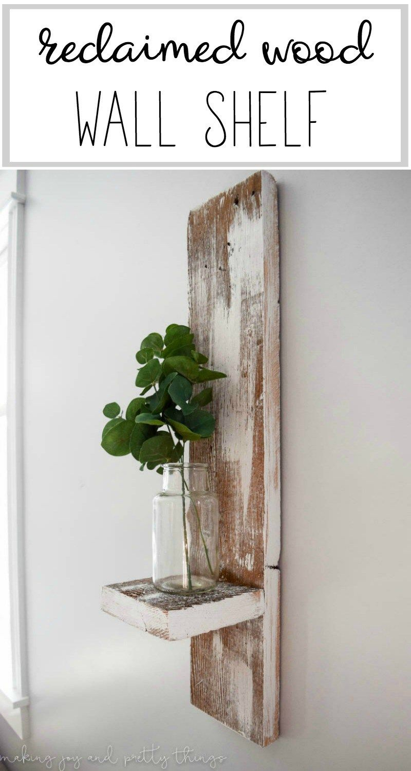 Reclaimed Wood Wall Shelf Crafts Diy Projects Pinterest