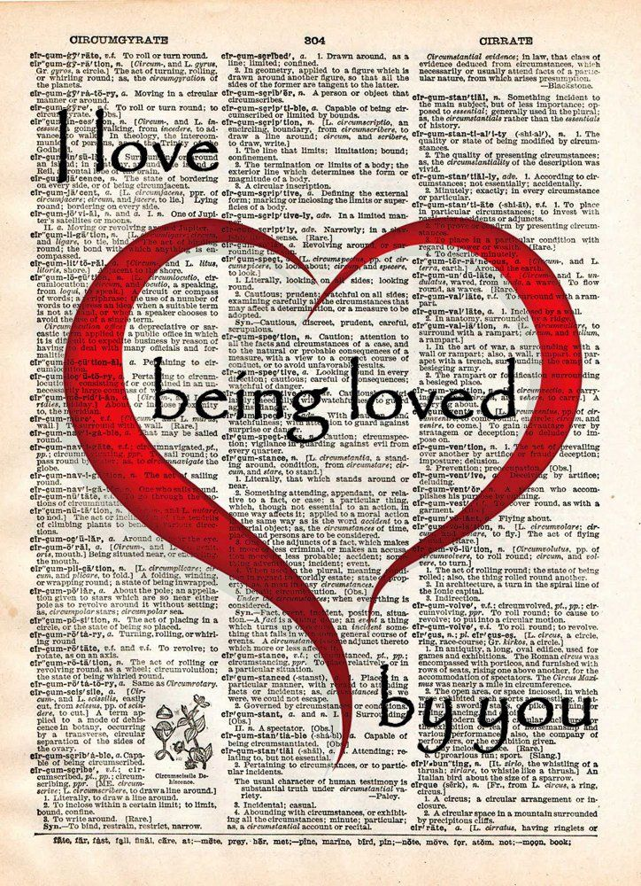 Love Quote I Love Being Loved By You Quote Words Of Romance Vintage Dictionary Page Book Art Print Be Yourself Quotes Quotes Quote Works