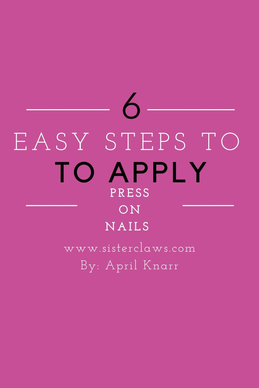 how to apply press on nails instructions