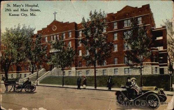 St Mary S Hospital 28th And Main Streets Kansas City Mo Kansas City Kansas City Missouri Kansas