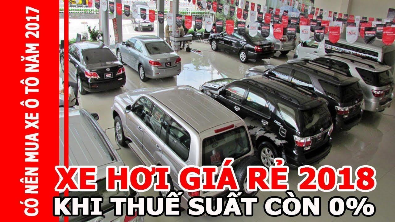 Xe hơi giá rẻ và giấc mơ mua ô tô giá rẻ của người việt có nên đợi đến 2...