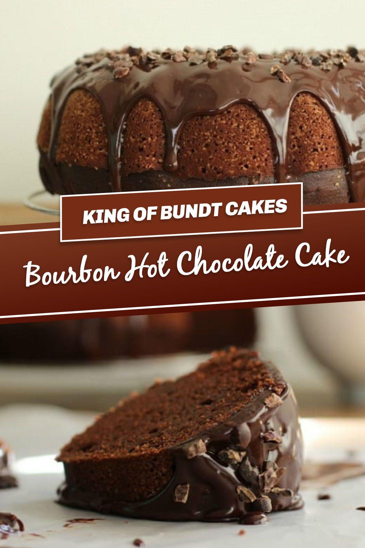 Bourbon hot chocolate cake recipe chocolate cake