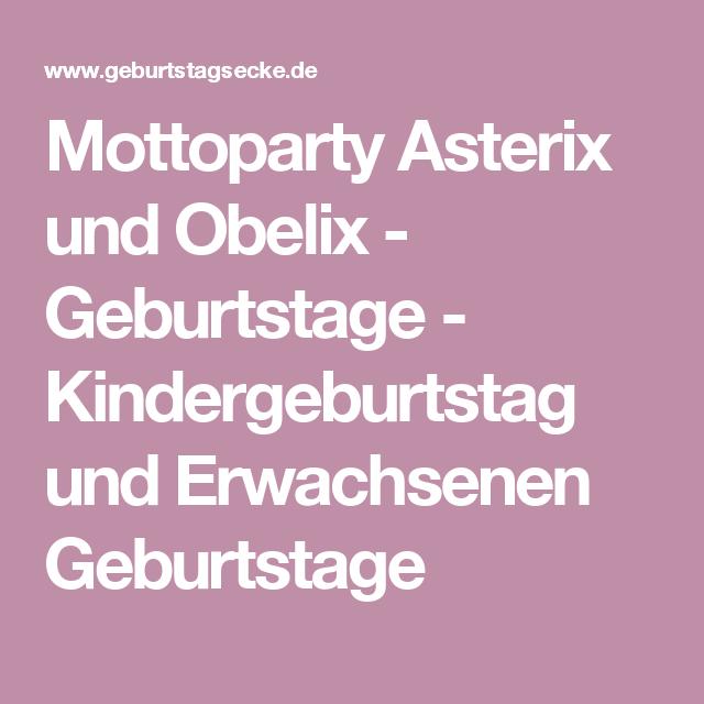 Mottoparty Asterix und Obelix - Geburtstage - Kindergeburtstag und ...