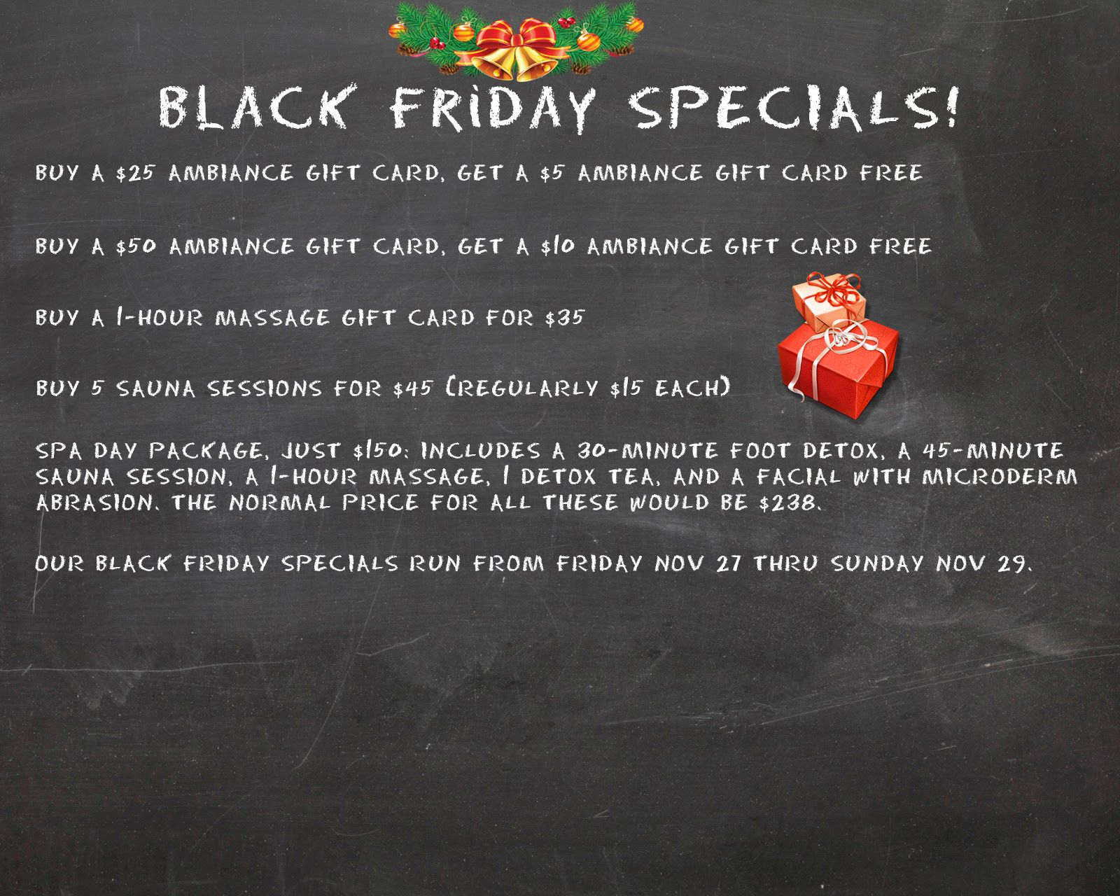 We have Black Friday Specials just for you! Be sure to stop by and take advantage of our great deals this Friday thru Sunday....not to mention for a well-deserved break from the holiday madness. http://ambiancetanespresso.com/BlackFriday.html