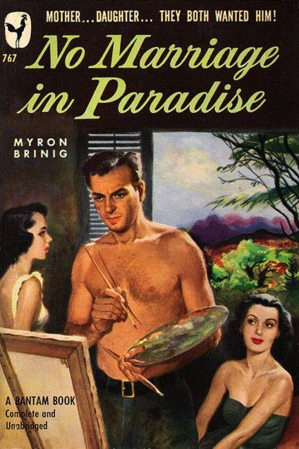 Pulp International - Cover for Myron Brinig novel No Marriage in ...