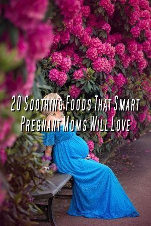 Karen Jones 20 Beruhigende Lebensmittel, die kluge schwangere Mütter lieben werden  – Emelia Clark