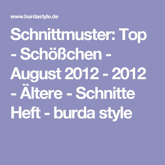 Schnittmuster: Top - Schößchen - August 2012 - 2012 - Ältere ...
