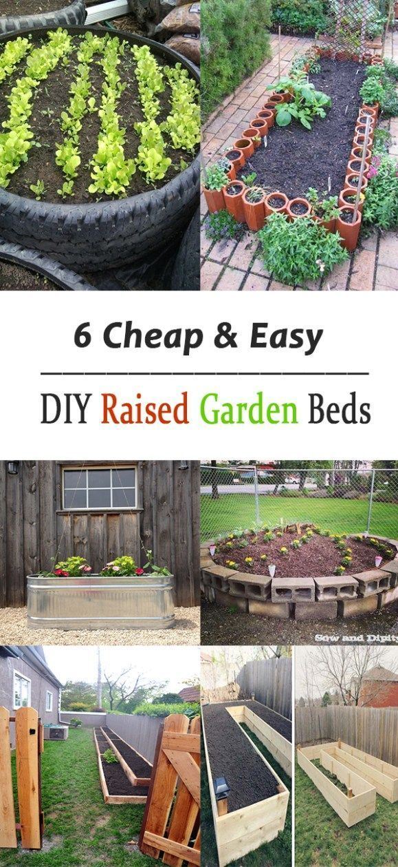 6 Cheap Easy DIY Raised Garden Beds raisedgardenbed Diy