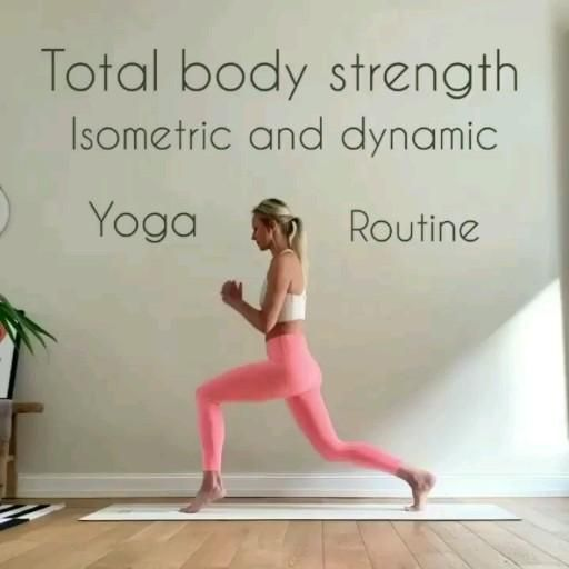 Total body strength isometric and dynamic Yoga rou
