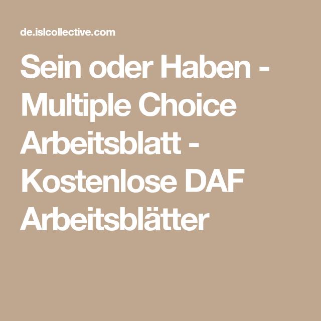 Sein oder Haben - Multiple Choice | Pinterest | Arbeitsblätter ...