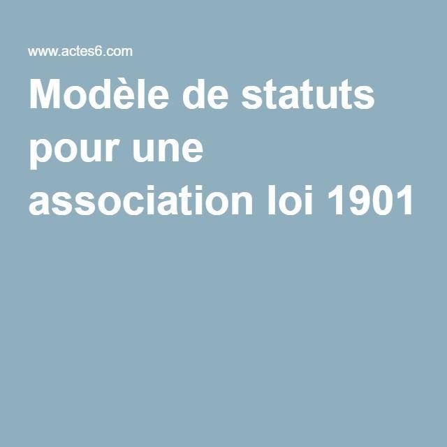 Modele De Statuts Pour Une Association Loi 1901 Statut Statut Juridique Creation Association